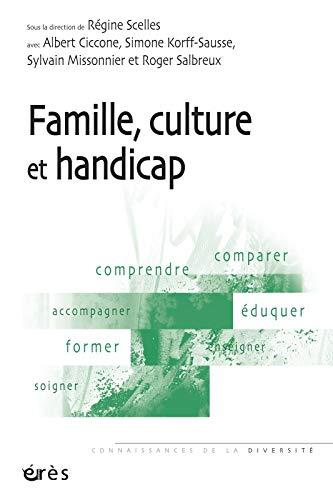 Famille, culture et handicap: Scelles R�gine