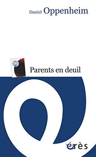 9782749240060: Parents en deuil