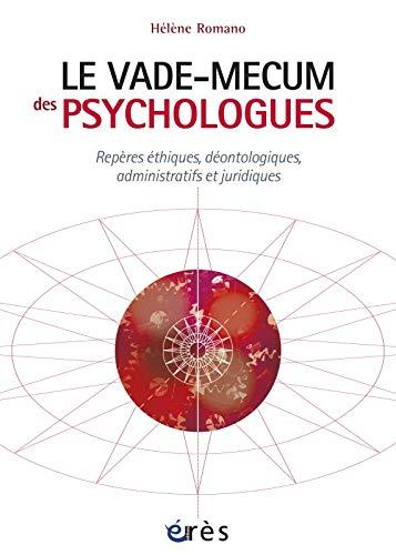 Le vade-mecum des psychologues: Helene Romano