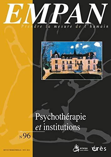 9782749241913: Empan 96 - Psychothérapie et Institution