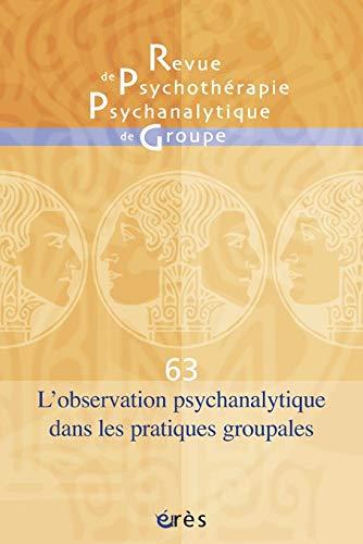 9782749242057: Rppg 63 - l'Observation Psychanalytique Dans les Pratiques Groupales