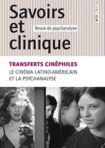 Savoirs et clinique 17 - transferts cinephiles: Franz Kaltenbeck