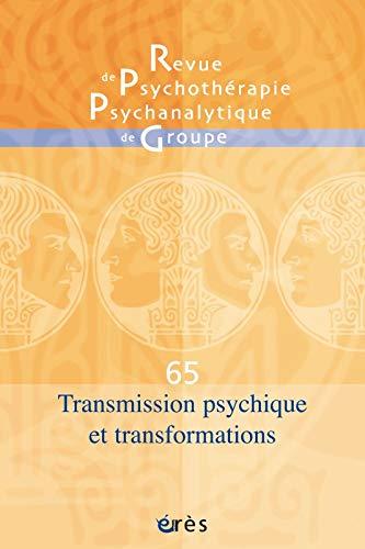 Rppg 65 - Transmission Intergenerationnelle et Transformation: Bass Henri-Pierre/ R