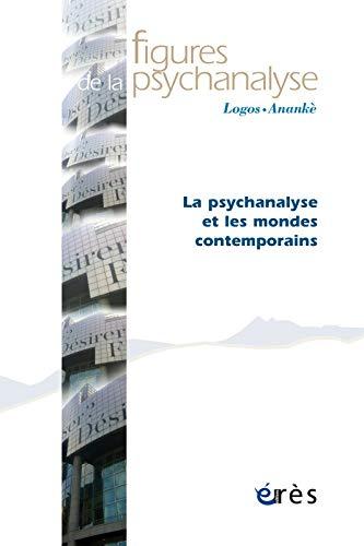 9782749248134: Figures de la Psychanalyse 30 - la Psychanalyse et les Mondes Contemporains