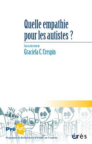9782749248172: Cahiers de Preaut N 12 - Quelle Empathie pour les Autistes ?
