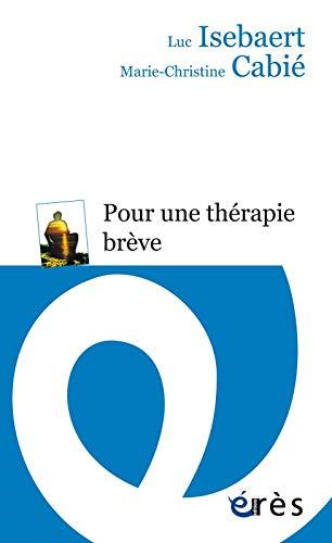 9782749249391: Pour une thérapie brève