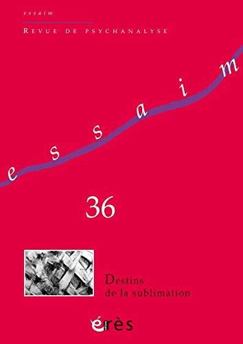 9782749250731: Essaim 36 - Destins de la Sublimation