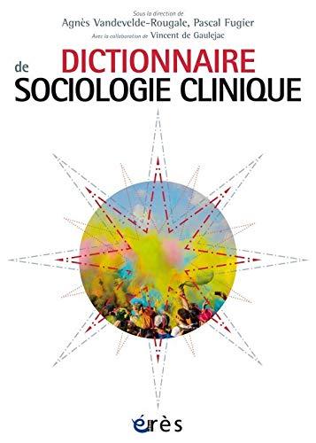 9782749257648: Dictionnaire de sociologie clinique