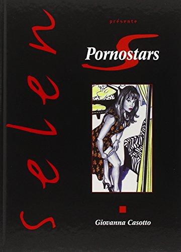 9782749300016: Selen, tome 26 : Pornostars