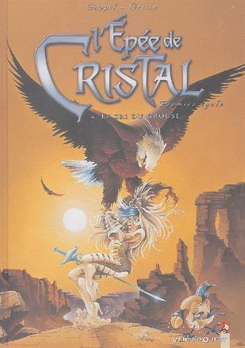 9782749301204: L'Epée de Cristal, Tome 4 (French Edition)