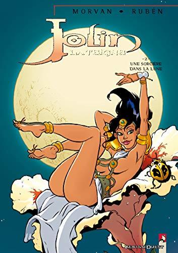 9782749301242: Jolin la Teigne, tome 2 : Une sorcière dans la lune