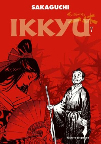 9782749301662: Ikkyu, Tome 5 (French Edition)