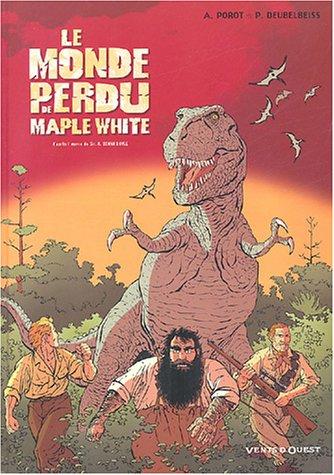 9782749301822: Le monde perdu de Maple White, Tome 1 :