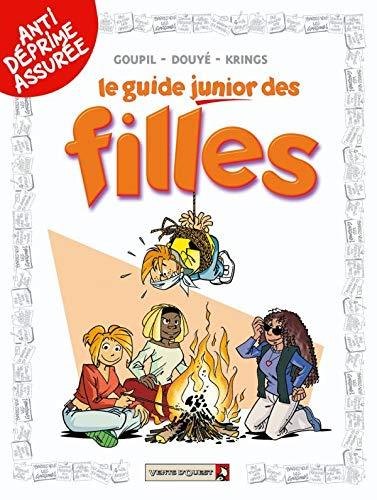 GUIDE JUNIOR T.02 : FILLES: GOUPIL JACKY