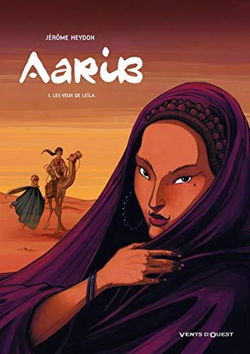 9782749302058: Aarib, Tome 1 : Les yeux de Le�la