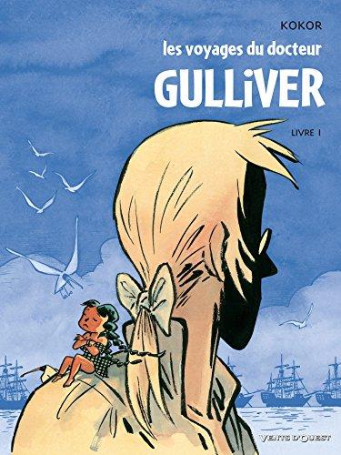 9782749302706: Les voyages du docteur Gulliver, Tome 1 :