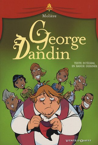 9782749302836: George Dandin : Texte intégral en bande dessinée