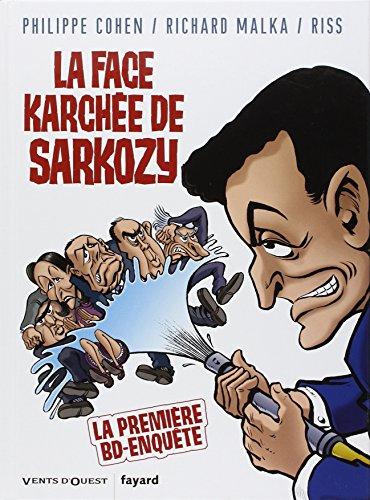 9782749303093: La face karchée de Sarkozy