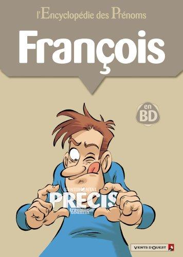 ENCYCLOPÉDIE DES PRÉNOMS EN BD T19 : FRANÇOIS: GÉGÉ