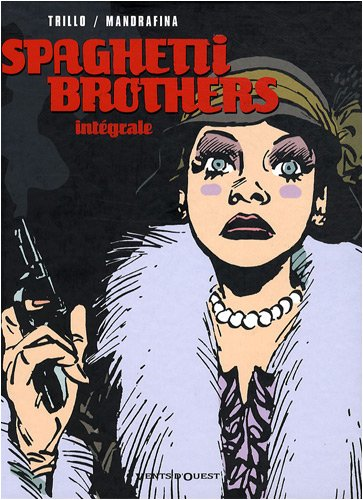 9782749304779: Spaghetti brothers - intégrale