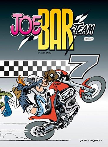 9782749305172: Joe Bar Team, Tome 7 (French Edition)