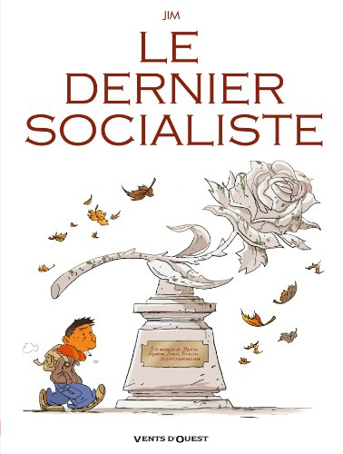 9782749305387: Le dernier socialiste