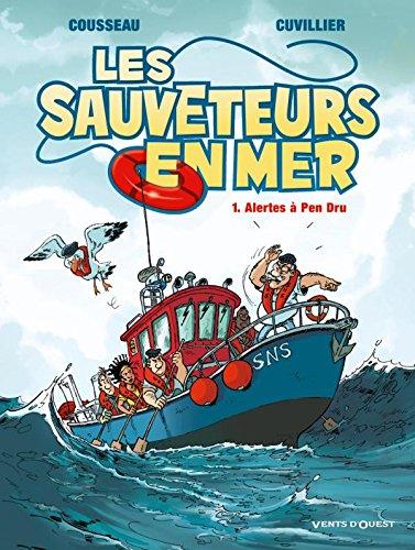9782749305523: Les sauveteurs en mer, Tome 1 : Alertes à Pen Dru