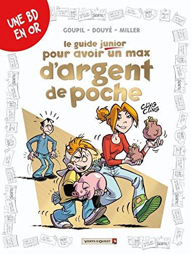 9782749305677: Le guide junior pour avoir un max d'argent de poche (French Edition)