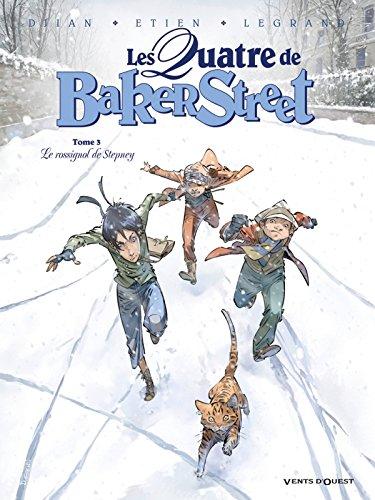9782749306063: Les Quatre de Baker Street, Tome 3 : Le rossignol de Stepney