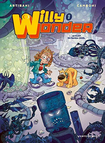 9782749306148: Willy Wonder, Tome 1 : Le clan du panda cruel