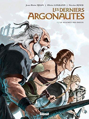 9782749306513: Les derniers Argonautes, Tome 1 : Le silence des dieux