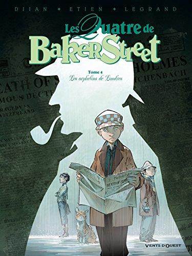 9782749306889: les quatre de baker street t.4
