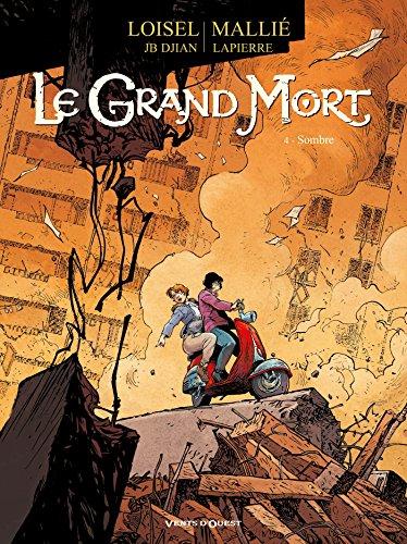 9782749306896: Le Grand Mort - Tome 04: Sombre