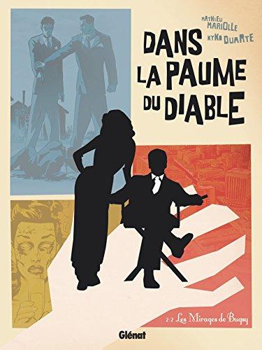 DANS LA PAUME DU DIABLE T.02 : LES MIRAGES DE BUGSY: MARIOLLE MATHIEU