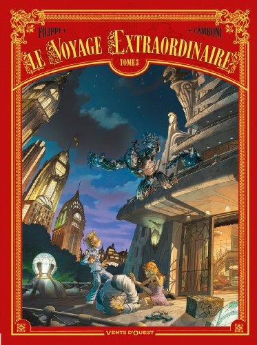 9782749307374: Le Voyage extraordinaire - Tome 03: Cycle 1 - Le Trophée Jules Verne 3/3 (24X32)