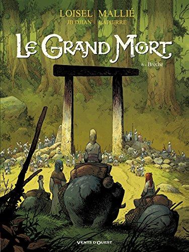 9782749307961: Le Grand Mort - Tome 06 : Brèche