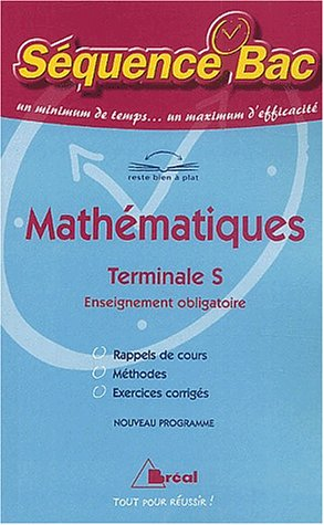 SEQUENCE BAC : MATHEMATIQUES TERMINALE S