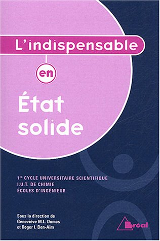 9782749500768: L'indispensable en état solide