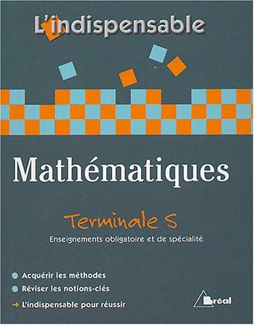 9782749501055: Math�matiques Tle S : Enseignement obligatoire et de sp�cialit�