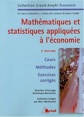9782749501291: Mathématiques et statistiques appliquées à l'économie