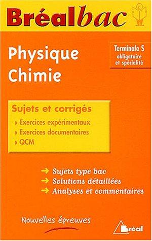 Physique et de Chimie Tle S obligatoire et spécialité: De La Souchère, ...