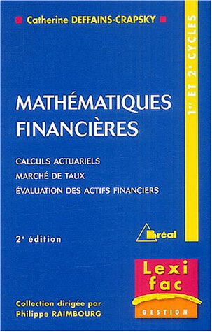 9782749502144: Math�matiques financi�res : Calculs actuariels, march�s de taux, Evaluation des actifs financiers