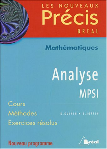 9782749502205: Analyse MPSI : Cours M�thodes Exercices r�solus