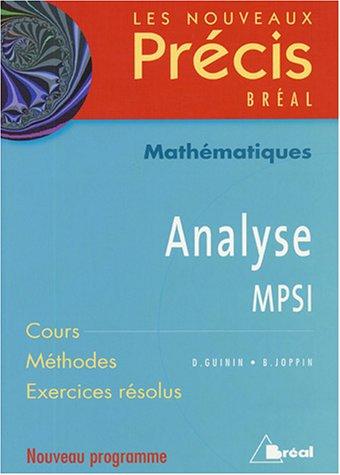 9782749502205: Analyse MPSI : Cours Méthodes Exercices résolus