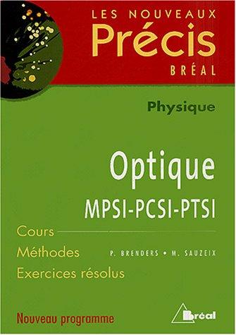9782749502281: Optique MPSI-PCSI-PTSI