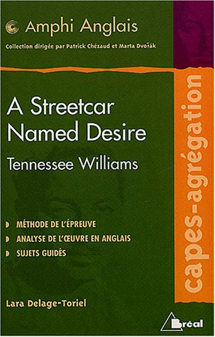 9782749502472: A streetcar named Desire, de Tennessee Williams