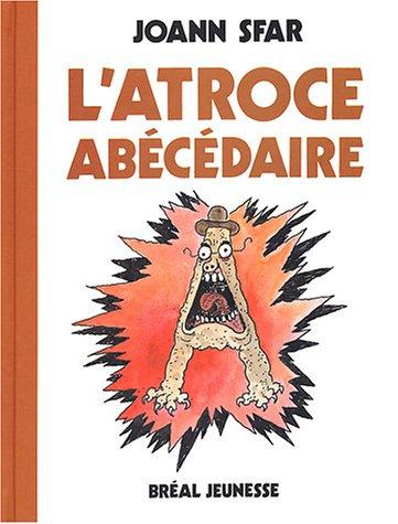 9782749502519: L'atroce Abécédaire