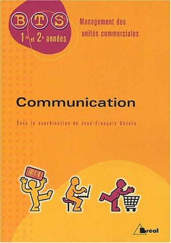 9782749502731: Communication BTS MUC 1e et 2e années