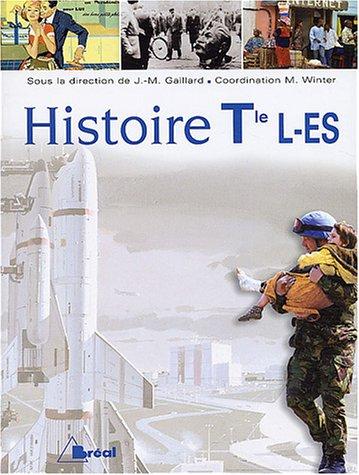 Histoire Tle L-ES: Gaillard, Jean-Michel ; Winter, Michel