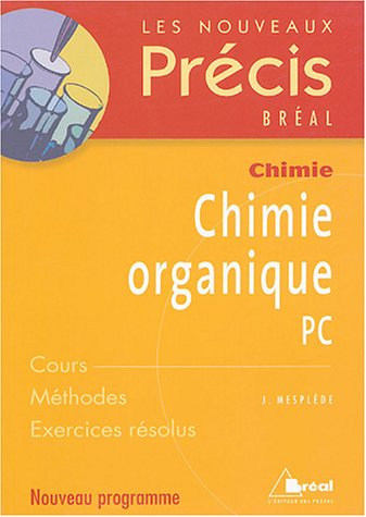 9782749504094: Chimie organique PC